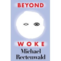 Beyond Woke (Paperback)