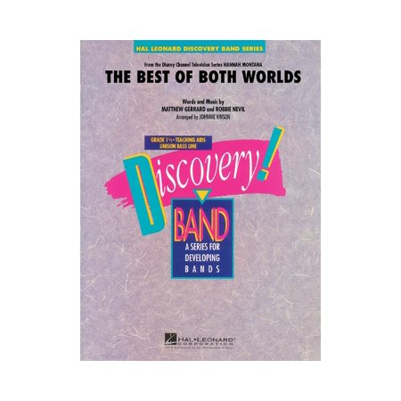 Hal Leonard The Best of Both Worlds (Theme from Hannah Montana) Concert Band Level 1.5 Arranged by Johnnie Vinson (Booth Themes)