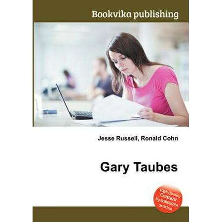 Gary Taubes (Gary Taubes Kindle)