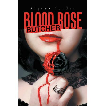 Blood Rose Butcher - eBook - Bloody Rose