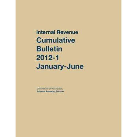 Internal Revenue Service Cumulative Bulletin: 2012 (January-June)