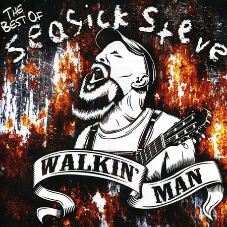 Walkin' Man-The Best of Seasick Steve (CD)