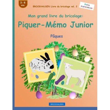 Brockhausen Livre Du Bricolage Vol  2   Mon Grand Livre Du Bricolage  Piquer Memo Junior  Paques