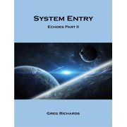 System Entry - Echoes Part 2 - eBook