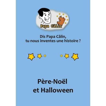 Papa Câlin - 032 - Père-Noël et Halloween - eBook - Papa Murphy's Halloween Pizza