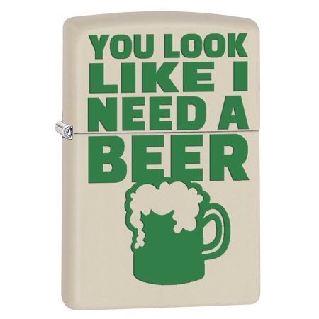 Zippo Lighter: You Look Like I Need a Beer - Cream Matte