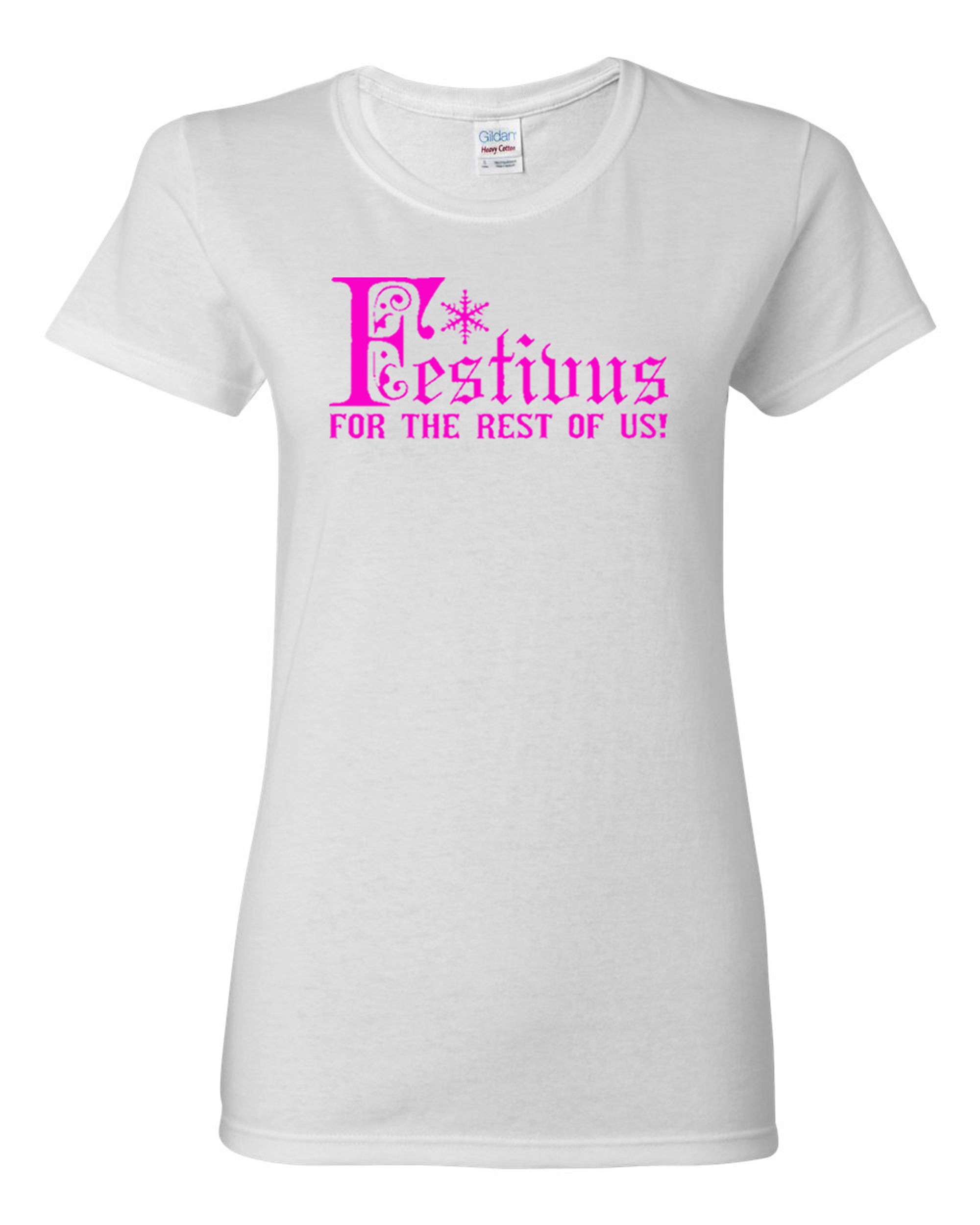 Ladies Festivus For The Rest Of Us T-Shirt Tee