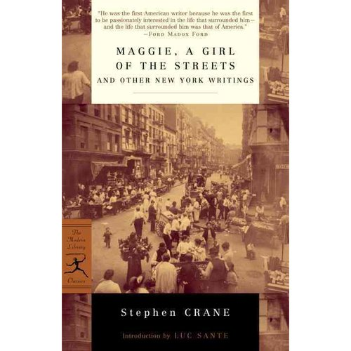 Maggie, a Girl of the Streets: And Other New York Writings