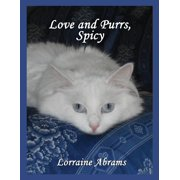 Adventures of Spicy - 2: Love and Purrs, Spicy (Paperback)