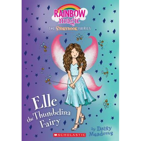 Rain Bow Magic (Elle the Thumbelina Fairy (Storybook Fairies #1) : A Rainbow Magic)