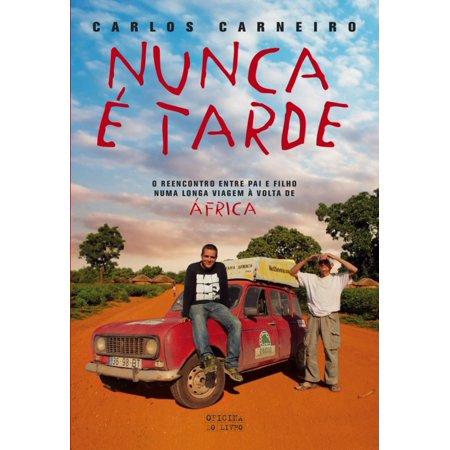 Nunca é Tarde - eBook (Juan Carlos Harrigan Jesus Nunca Llega Tarde)