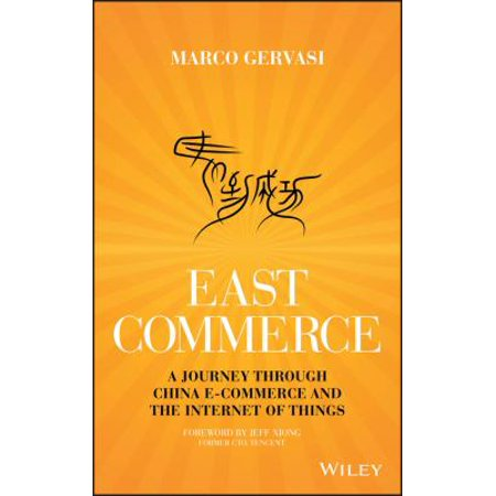 East Commerce  A Journey Through China E Commerce And The Internet Of Things