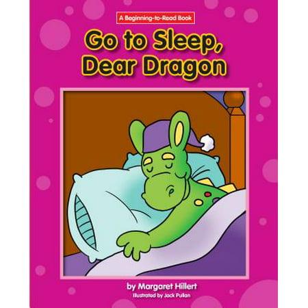 Go to Sleep, Dear Dragon (Go Dog Dragon)