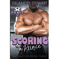 Mr. Match: Scoring a Prince (Paperback)