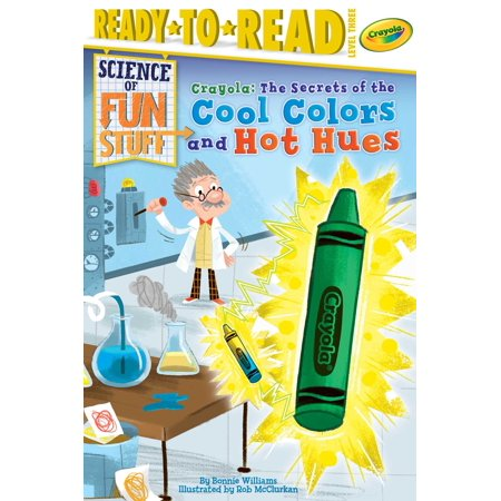 Cool Hog (Crayola! The Secrets of the Cool Colors and Hot Hues)