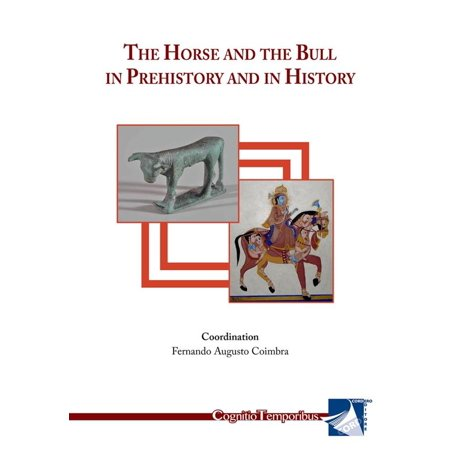 The Horse and The Bull in Prehistory and in History - eBook Double Bull Dark Horse