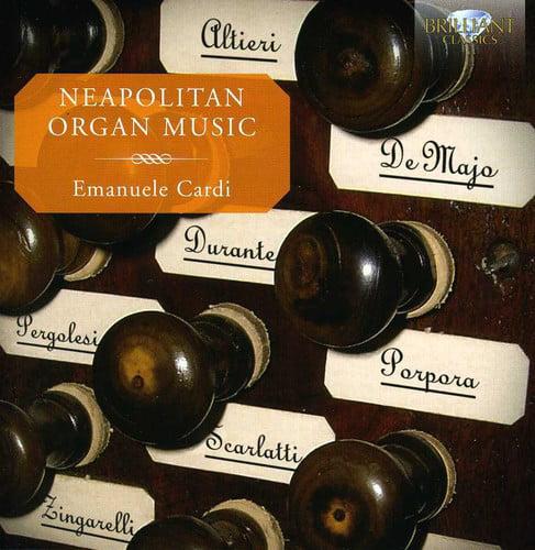 Altieri De Majo Durante Pergolesi Scarlatti Porpor Neapolitan Organ Music [CD] by