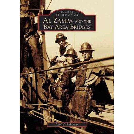 Al Zampa And The Bay Area Bridges