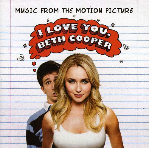 I Love You, Beth Cooper Soundtrack