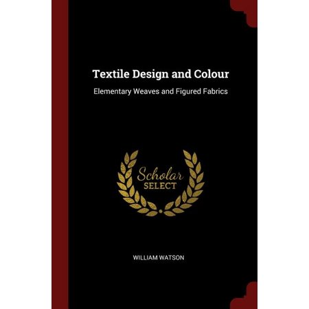 Textile Design and Colour : Elementary Weaves and Figured Fabrics Hmong Textile Design