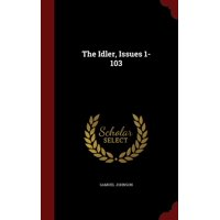 The Idler, Issues 1-103