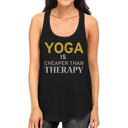 Yoga Is Cheaper Than Therapy Tank Top Yoga Work Out Tank Top