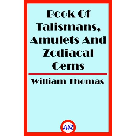 Book Of Talismans, Amulets And Zodiacal Gems (Illustrated) - - Talisman Gemstone