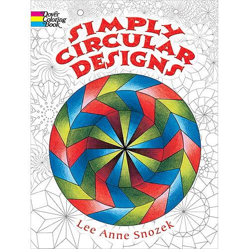 Dover Publications, Simply Circular Designs Coloring Book - Walmart.com -  Walmart.com