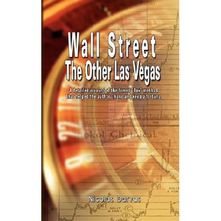 Wall Street : The Other Las Vegas by Nicolas Darvas (the author of How I Made $2,000,000 In The Stock (Best App For Stock Market News)