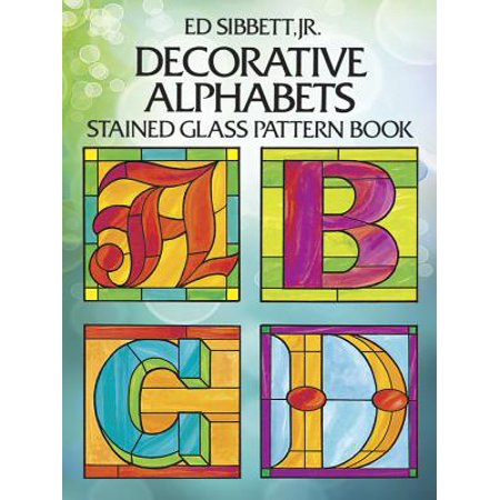 - Decorative Alphabets Stained Glass Pattern Book