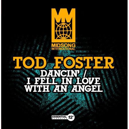 Tod Foster - Dancin/I Fell in Love with an Angel
