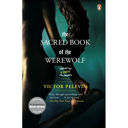 The Sacred Book of the Werewolf : A Novel