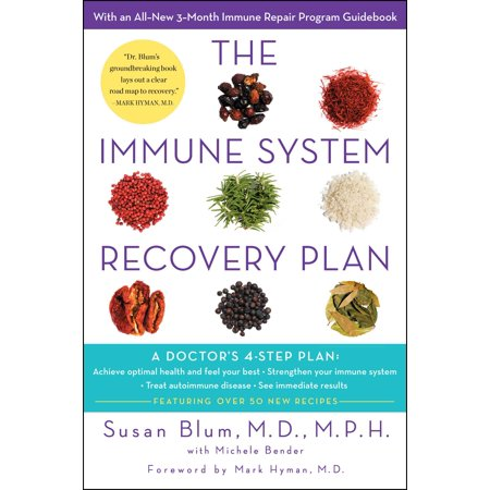 The Immune System Recovery Plan : A Doctor's 4-Step Program to Treat Autoimmune (Best Places To Live With Autoimmune Disease)