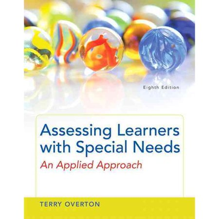Assessing Learners With Special Needs: An Applied Approach by