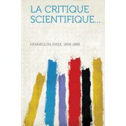 La Critique Scientifique...