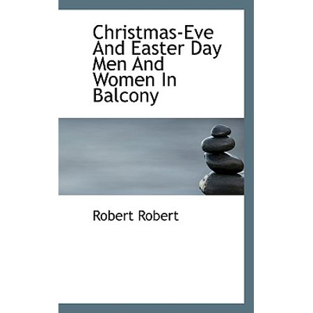 Christmas-Eve and Easter Day Men and Women in Balcony ()