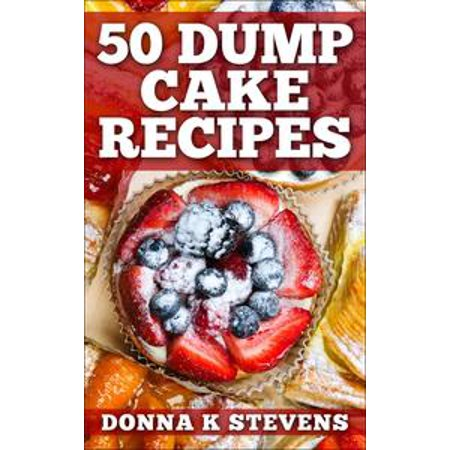 50 Dump Cake Recipes - eBook - Apple Cobbler Dump Cake