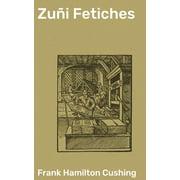 Zuñi Fetiches - eBook