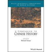 Wiley Blackwell Companions to World History: A Companion to Chinese History (Hardcover)