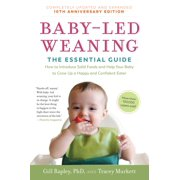 Baby-Led Weaning, Completely Updated and Expanded Tenth Anniversary Edition - Paperback