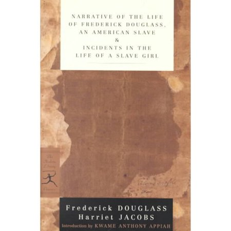 Narrative Of The Life Of Frederick Douglass An American Slave And Incidentsin The Life Of A Slave Girl