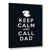 ArtWall Keep Calm And Call Dad by Art D Signer Kcco Textual Art on Wrapped Canvas