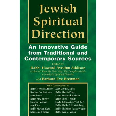 Jewish Spiritual Direction : An Innovative Guide from Traditional and Contemporary Sources