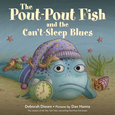 The Pout-Pout Fish and the Can't-Sleep Blues (Hardcover)