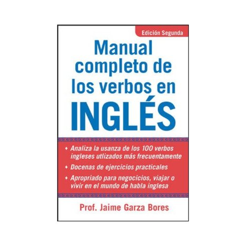 Manual Completo De Los Verbos en Ingles / Complete Manual of Verbs in English
