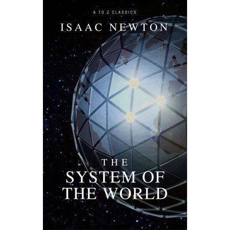 The System of the World(Best Navigation, Active TOC) -