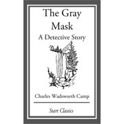 The Gray Mask - eBook