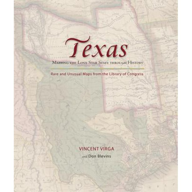 Texas: Mapping the Lone Star State through History - eBook