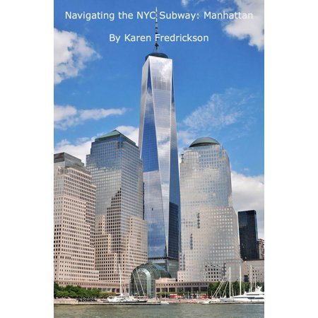 Navigating the NYC Subway: Manhattan - eBook