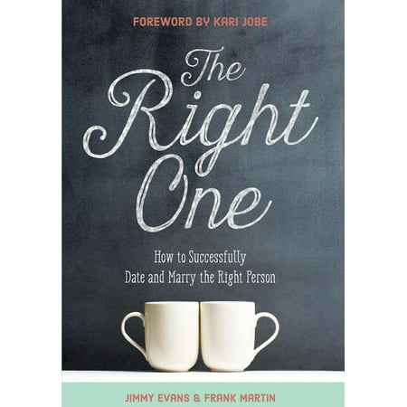 Marriage on the Rock Book: The Right One : How to Successfully Date and Marry the Right Person (Hardcover)